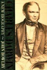 Charles Darwin: a Biography