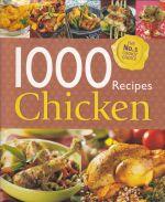 1000 Recipes: Chicken