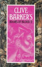 Clive Baker's Books of Blood: Volume II