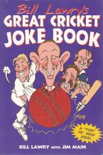 Bill Lawry's Great Cricket Joke Book