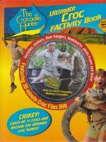 The Crocodile Hunter : Ultimate Croc Factivity Book