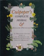 Culpeper's Complete Herbal, and English Physician