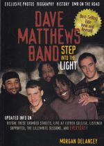 The Dave Matthews Band: Step into the Light