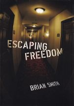 Escaping Freedom
