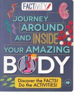 Journey Around and Inside Your Amazing Body