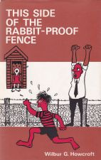 This Side of the Rabbit-Proof Fence