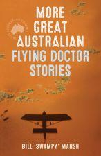 More Great Australian Flying Doctor Stories