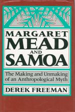Margaret Mead and Samoa: The Making and Unmaking of an Anthropological Myth