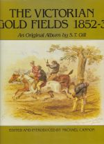 The Victorian Goldfields 1852-3
