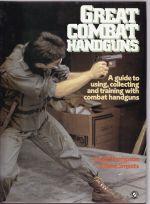 Great Combat Handguns