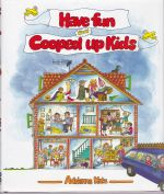 Have Fun with Cooped-Up Kids