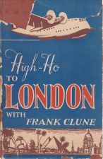 High-Ho To London with Frank Clune