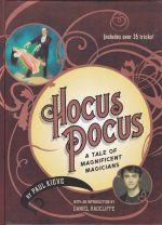 Hocus Pocus: A Tale of Magnificent Magicians