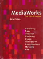 Media Works: The Industry Guide