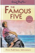 Famous Five : Five Fall Into Adventure