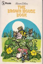 The Brown Mouse Book