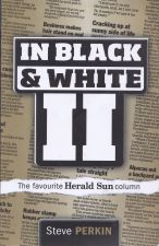 In Black & White II The Favourite Herald Sun Column
