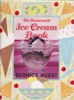 The Homemade Ice Cream Book
