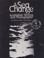 A Sea Change : Australian Writing and Photography