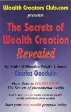 The Secrets of Wealth Creation revealed