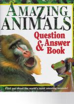 Amazing Animals   Questions and Answers Book
