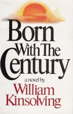Born with the Century
