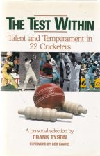 The Test Within - Talent and Temperament in 22 Cricketers.