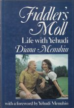 Fiddler's Moll Life with Yehudi