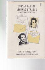 Gustav Mahler-Richard Strauss  Correspondence 1888-1911