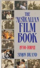 The Australian Film Book 1930-Today