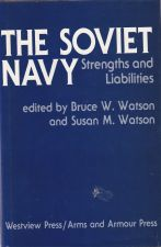 The Soviet Navy   Strengths and Liabilities