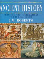 Ancient History: From the first civilizations to the renaissance
