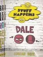 Stuff Happens Series: 3 Titles Dale, Michael, Ethan