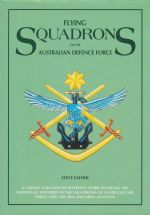 Flying Squadrons of the Australian Defence Force