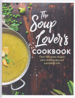 The Soup Lover's Cookbook
