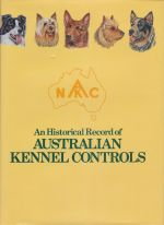 An Historical Record of Australian Kennel Controls