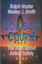 Collision Course The Truth About Airline Safety