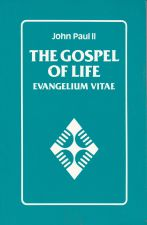 The Gospel of LIfe - Evangelium Vitate