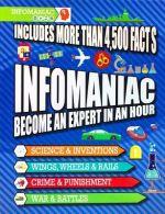 Infomaniac: Become an Expert in an Hour