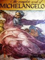 The Complete Works of Michelangelo
