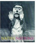 Native Nations. Journeys in American Photography