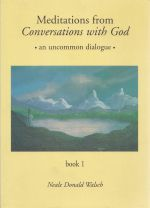 Meditations on Conversations with God