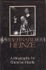 Bernard Heinze, A Biography