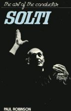 Solti : the Art of the Conductor