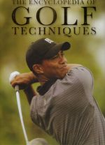 The Encyclopedia of Golf techniques