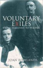 Voluntary Exiles : From Tamatave to Peking