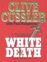 WHITE DEATH :  A KURT AUSTEN ADVENTURE