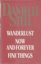 Wanderlust/Now and Forever/Fine Things
