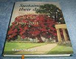 Sustaining their dream: The Metropolitan Golf Club 1901-2001