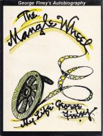 The Mangle Wheel: My Life